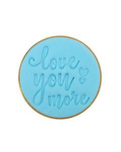 Sweet Stamp 'Love You More' Cookie/Cupcake Embosser